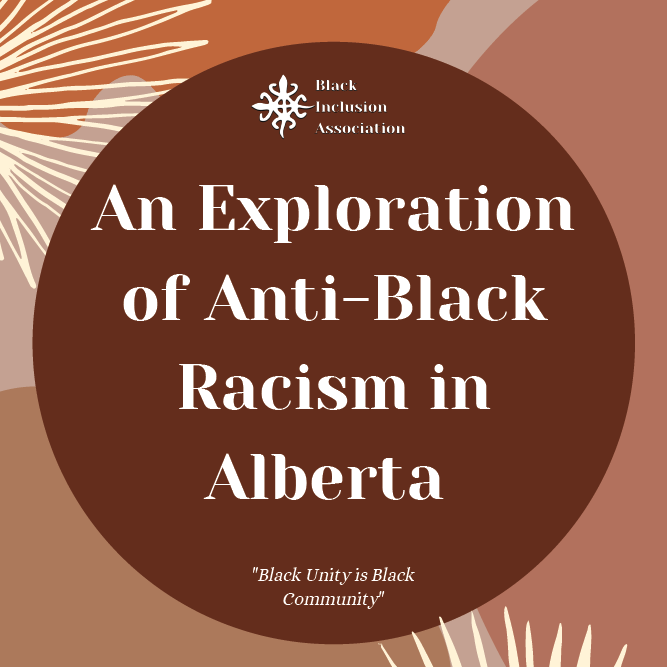 An Exploration of Anti-Black Racism in Alberta