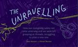The Unravelling by Clem and Olivier Martini