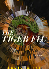 The Tiger Flu by Larissa Lai