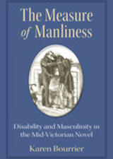 The Measure of Manliness by Karen Bourrier